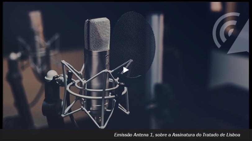 Emissão da Antena 1 relativa à assinatura do Tratado de Lisboa